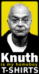 Knuth is my Homeboy t-shirts